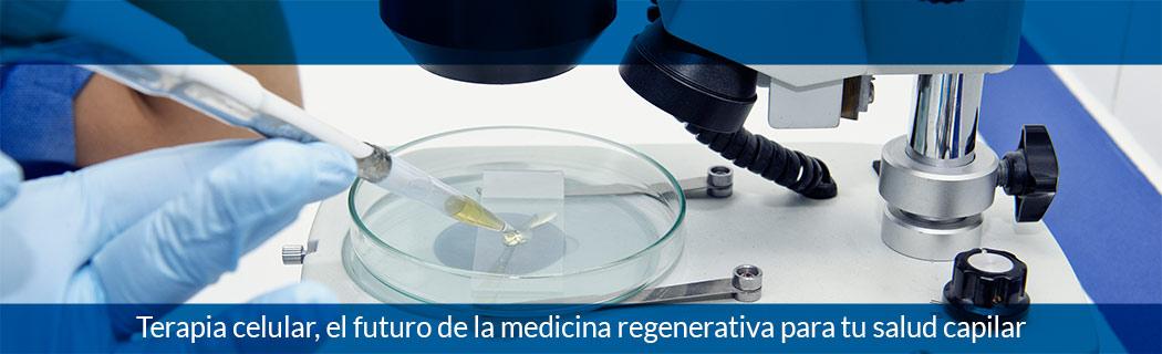 Terapia celular, el futuro de la medicina regenerativa para tu salud capilar